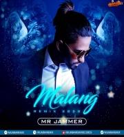 Malang Remix 2020 - Mr Jammer