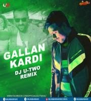 Gallan Kardi (Remix) Dj U-Two