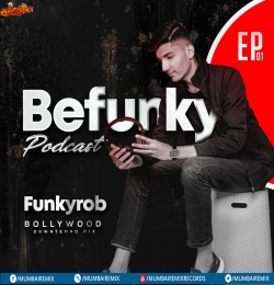 Befunky (Bollywood Down-Tempo Mix) Podcast by Funkyrob