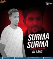 SURMA SURMA FT. GURU RANDHAWA (REMIX) DJ AZAD