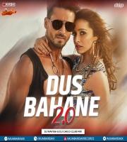Dus Bahane 2.0 (Club Mix) DJ Ravish x DJ Chico