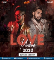 Love Mashup (2020) DJ Ravish x DJ Ankit