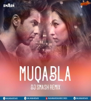 Muqabla (Remix) - Street Dancer 3D - DJ SMASH
