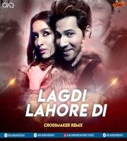 Lagdi Lahore Di Song 2020 Remix DJ Crossmaker
