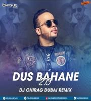 Dus Bahane 2.0 (Remix) - DJ Chirag Dubai
