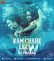 Ram Chaahe Leela (Remix) DJ Prasad