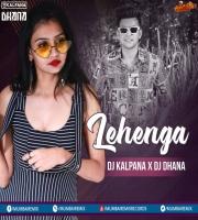 Lehanga Remix - DJ Kalpana x DJ Dhana