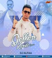 Gallan Kardi (Remix) - DJ Alfaa