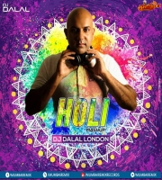 Holi Mashup 2020 - DJ Dalal London