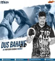 Dus Bahane 2.0 (Remix) DJ ROYDEN DUBAI