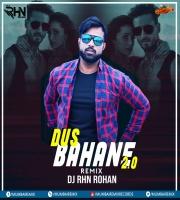 Dus Bahane 2.0 (Remix) DJ RHN ROHAN