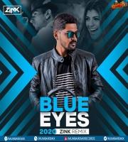Blue Eyes (2020 Remix) - Dj Zink