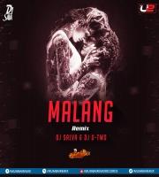 Malang Remix Ft. Dj Salva  Dj U-Two