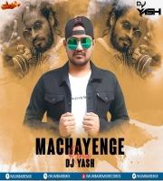 Machayenge - Emiway Bantai (Remix) - DJ Yash