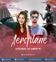 Aeroplane Remix DJ Kalpana X DJ Vaibhav VS