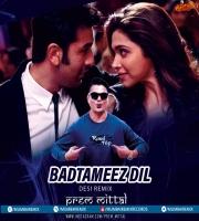 Badtameez Dil Desi Remix By Prem Mittal