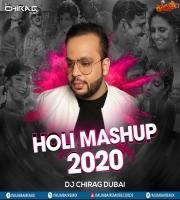 Holi 2020 Mashup - DJ Chirag Dubai