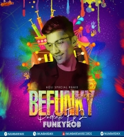 Befunky Podcast EP-2 By Funkyrob Holi Special Remix