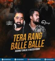 Tera Rang Balle Balle (Hybrid Trap Mix) - Sushrut Chalke X Rajesh