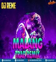 MALANG - DJ REME REMIX