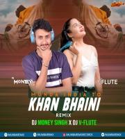 Munda India Ton - Khan Bhaini (Remix) Dj Money Singh X Dj V-Flute