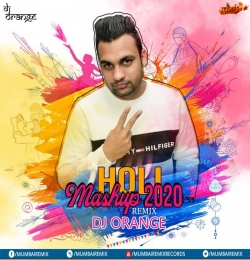 Holi Mashup 2020 - Dj Orange