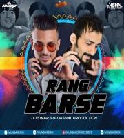 Rang Barse (Remix) Dj Swap X DJ Vishal Productionn