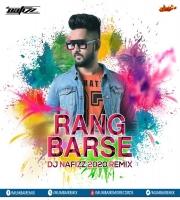 Rang Barse 2020 Remix - DJ Nafizz