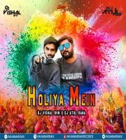 Holiya Mein (Remix) Dj Vishal Bvn x Dj Atul Rana