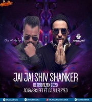 Jai Jai Shiv Shanker (Retro Remix 2020) - DJ BassCleft Ft. DJ Zulfi Syed