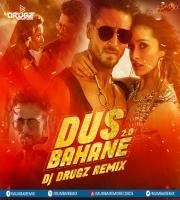 Dus Bahane 2 (Baaghi 3) - DJ Drugz Remix