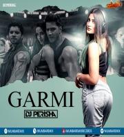 GARMI - DJ PERISHA REMIX