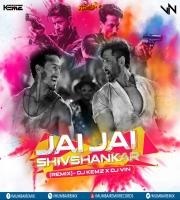 JAI JAI SHIV SHANKAR (Remix)- DJ KEMZ X DJ VIN