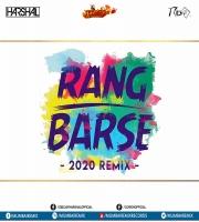 RANG BARSE (2020 REMIX) - DJ HARSHAL X DJ RION