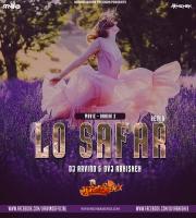 Lo Safar (Remix) Dj Arvind x Dvj Abhishek