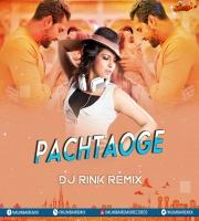 Pachtaoge - Jaya Rohills (Remix) - Dj Rink