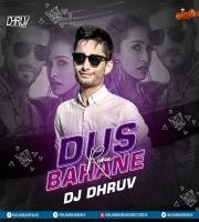 Dus bahane (Remix) DJ Dhruv