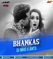 BHANKAS ( Tapori Mix ) DJ MHD X ANTS