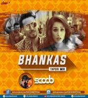 Bhankas (Tapori Mix) - DJ Scoob