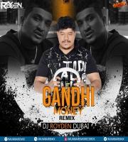 Gandhi Money (Remix) Dj Royden Dubai