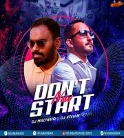 Dont Start Now (EDM Remix) - DJ Madwho x DJ Vivian