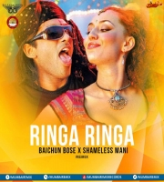 Ringa Ringa (Remix) - Shameless Mani x Baichun Bose