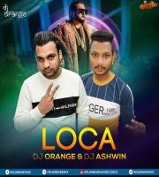 Honey Singh - Loca (Remix) - DJ Orange x DJ Ashwin