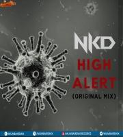 High Alert (Original Mix) Dj Nkd