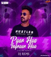 Pyar Hua Iqraar Hua (Latino Remix) - DJ Reme