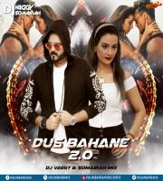 Dus Bahane 2.0 - DJs Vaggy x Somairah Mix