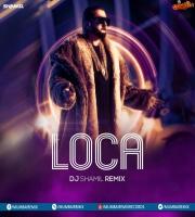 Loca Song Remix DJ Shamil