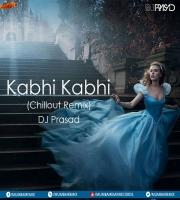 Kabhi kabhi (Chillout Mix) DJ Prasad