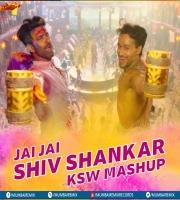 JAI JAI SHIV SHANKAR (MASHUP) KSW