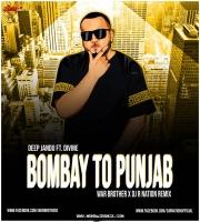 BOMBAY TO PUNJAB (Remix) WAR BROTHER X DJ R NATION REMIX
